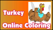 Turkey Online Coloring played 2,157 times to date.  Use the paintbrush to color the picture online. To pick a new color, move the paintbrush over the color you want to use and click the mouse.
